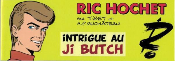 Ric Hochet (Bd Must) 3 Intrigue au Ji Butch