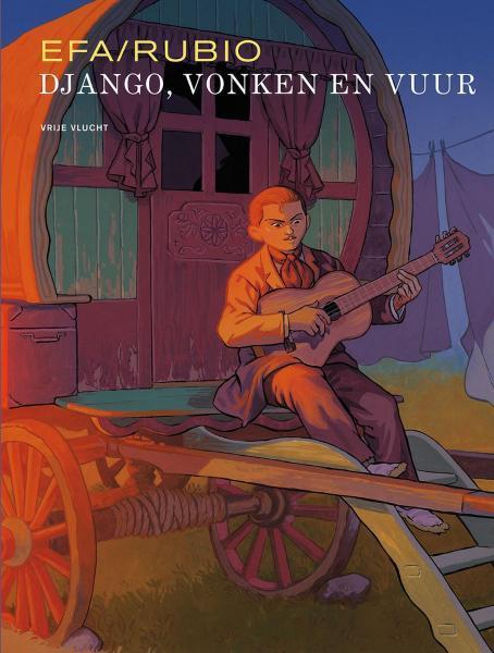 Django, vonken en vuur 1 Django, vonken en vuur