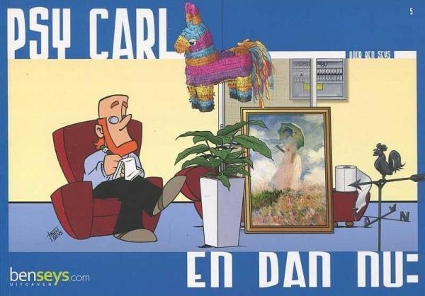 Psy Carl 5 En dan nu