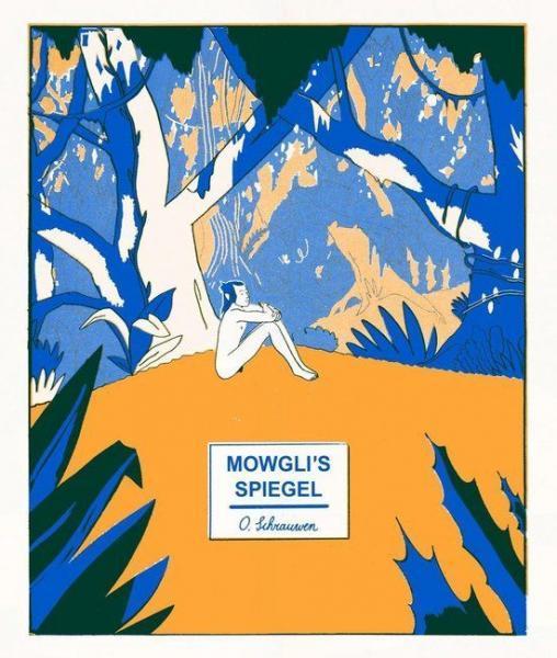 Mowgli's spiegel 1 Mowgli's spiegel