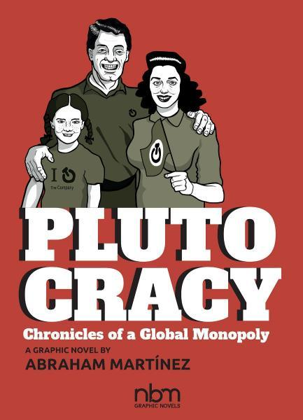 Ploutocratie 1 Plutocracy: Chronicles of a Global Monopoly