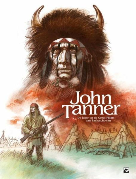 John Tanner 2 De jager van de hoogvlakten van Saskatchewan