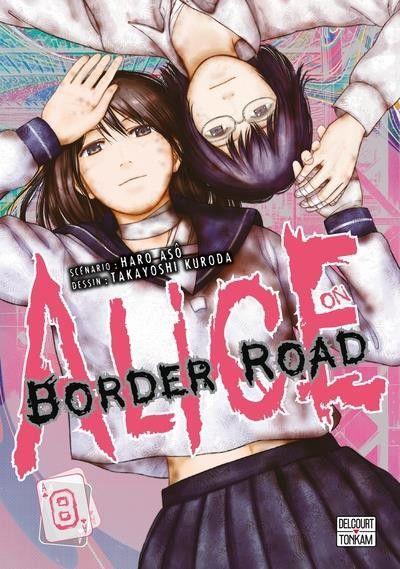 Alice on Border Road 8 Tome 8