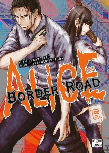 Alice on Border Road 6 Tome 6