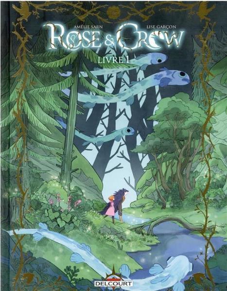 Rose & Crow 1 Livre 1