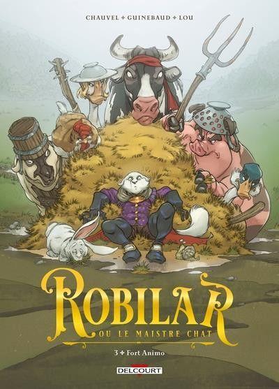 Robilar ou le maistre chat 3 Fort Animo