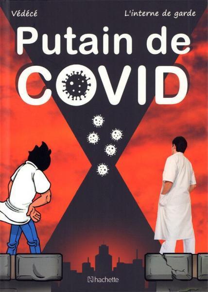 Vie de Carabin S1 Putain de COVID