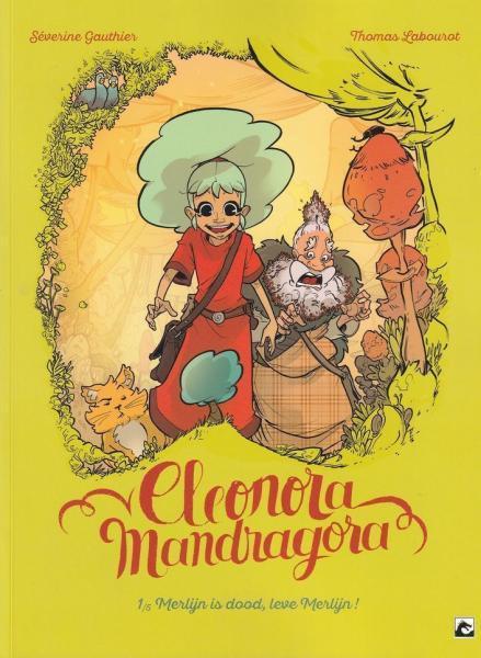 Eleonora Mandragora 1 Merlijn is dood, leve Merlijn!