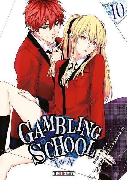Gambling School - Twin 10 Tome 10