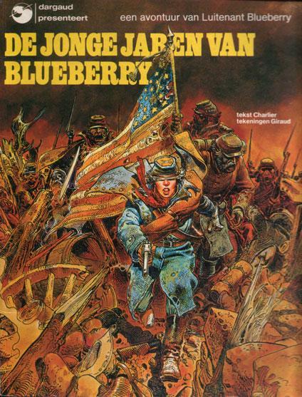De jonge jaren van Blueberry 1 De jonge jaren van Blueberry