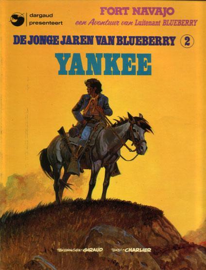 De jonge jaren van Blueberry 2 Yankee