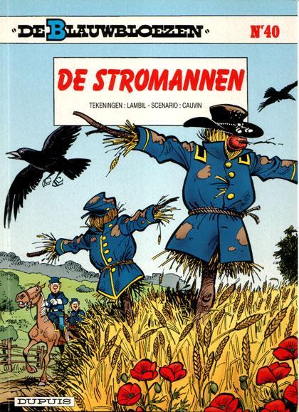 De Blauwbloezen 40 De stromannen