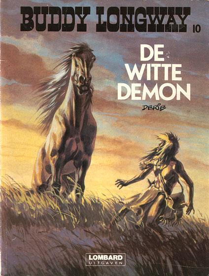Buddy Longway 10 De witte demon