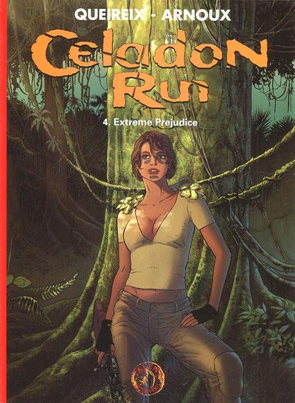 Celadon Run 4 Extreme Prejudice