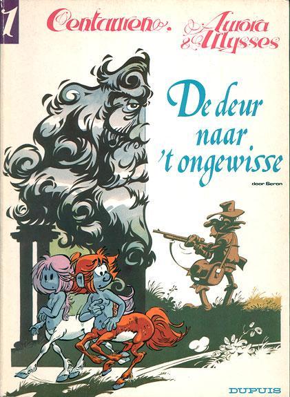 Aurora & Ulysses, Centauren 1 De deur naar 't ongewisse