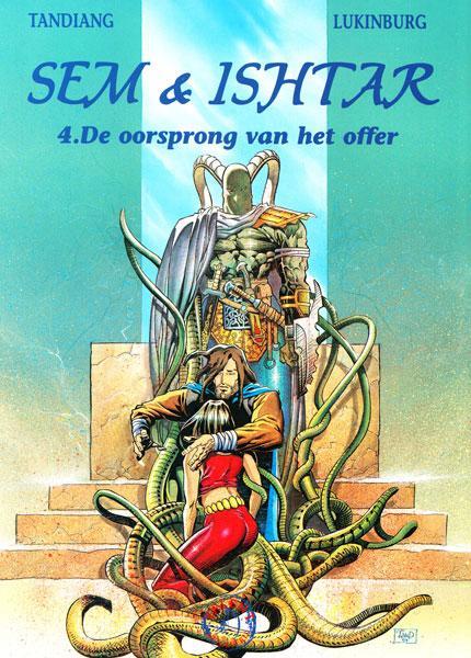 Sem & Ishtar 4 De oorsprong van het offer