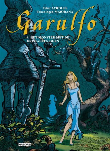 Garulfo 4 Het monster met de kristallen ogen