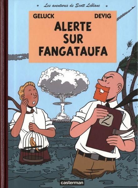 Scott Leblanc 1 Alerte sur Fangataufa