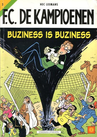 F.C. De Kampioenen 3 Buziness is buziness
