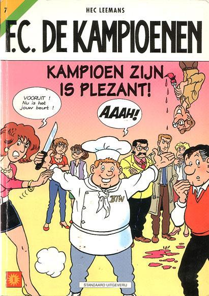 F.C. De Kampioenen 7 Kampioen zijn is plezant!