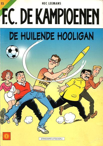 F.C. De Kampioenen 15 De huilende hooligan