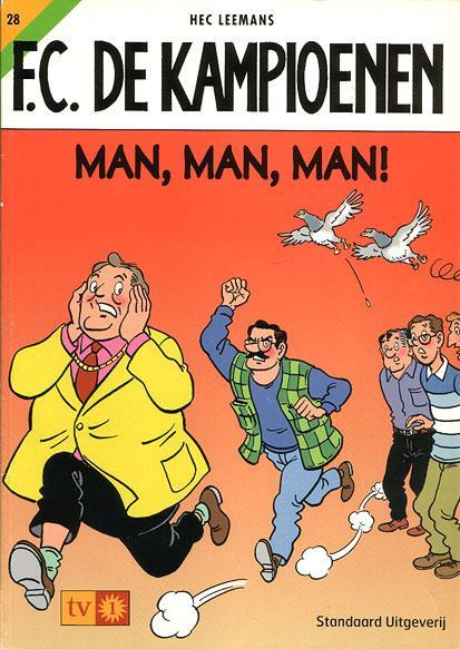 F.C. De Kampioenen 28 Man, man, man!