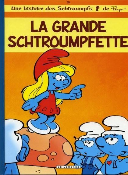 Les Schtroumpfs 28 La grande Schtroumpfette