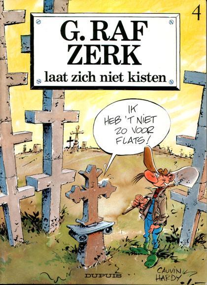 G. Raf Zerk 4 Laat zich niet kisten