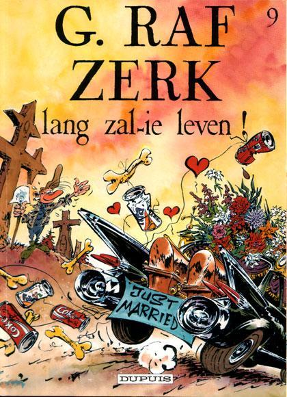 G. Raf Zerk 9 Lang zal-ie leven!