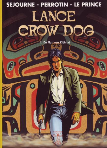 Lance Crow Dog 4 De man van Kitimat