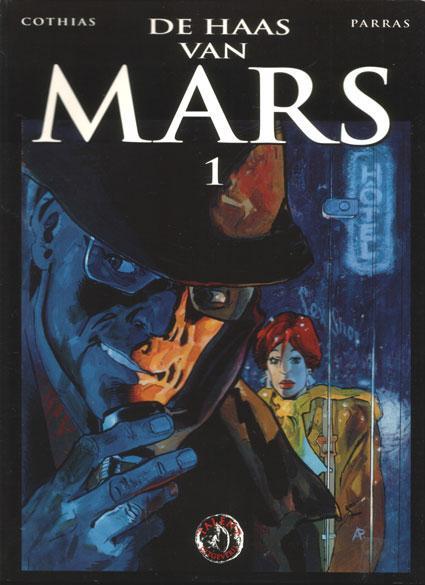 De haas van Mars 1 Deel 1