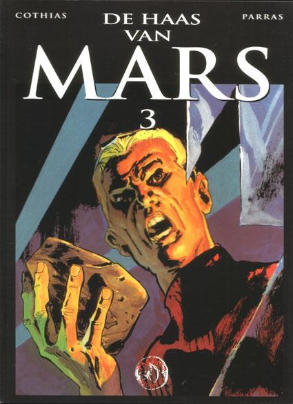 De haas van Mars 3 Deel 3