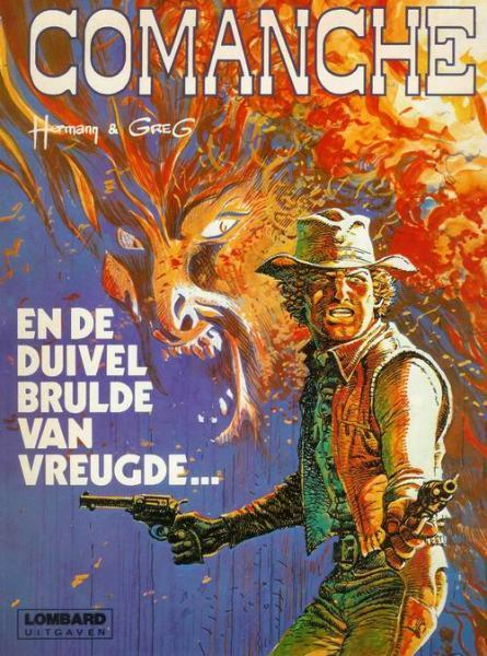 Comanche 9 En de duivel brulde van vreugde...