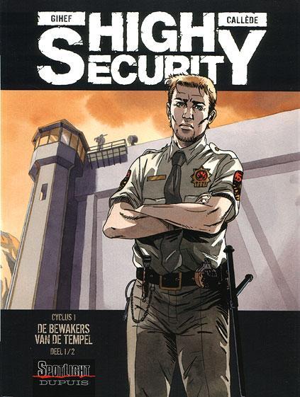 High Security 1 De bewakers van de tempel 1/2