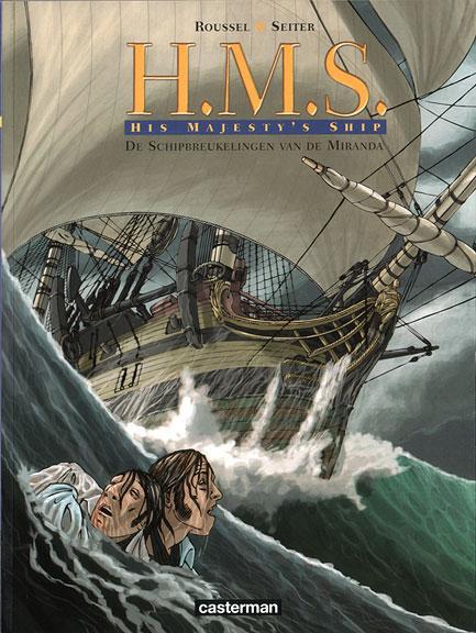 H.M.S. His Majesty's Ship 1 De schipbreukelingen van de Miranda