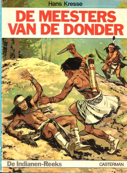 De indianenreeks 1 De meesters van de donder