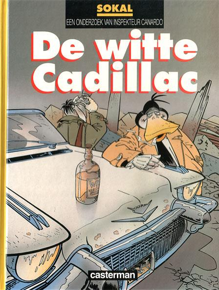 Inspecteur Canardo 6 De witte Cadillac