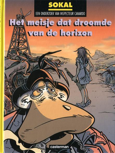 Inspecteur Canardo 10 Het meisje dat droomde van de horizon