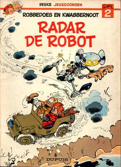 Robbedoes en Kwabbernoot R2 Radar de robot