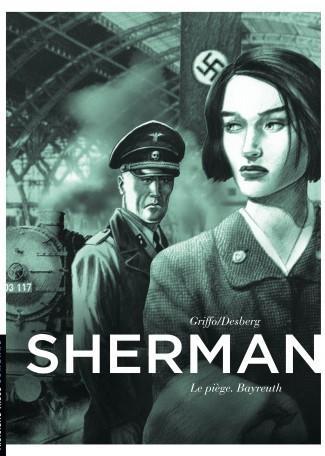 Sherman 4 Le piège. Bayreuth