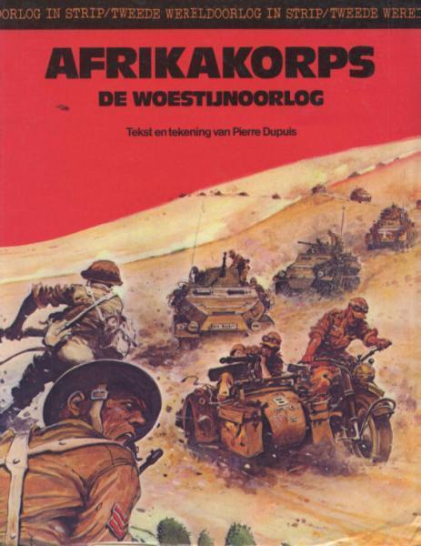 Tweede wereldoorlog in strip 7 Afrikakorps. De woestijnoorlog
