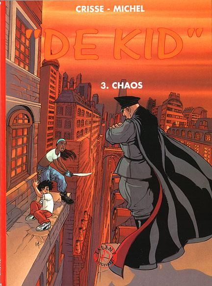 De kid 3 Chaos