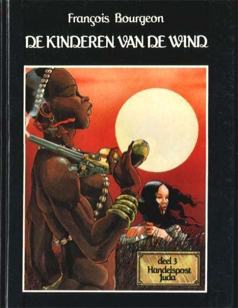 De kinderen van de wind 3 Handelspost Juda