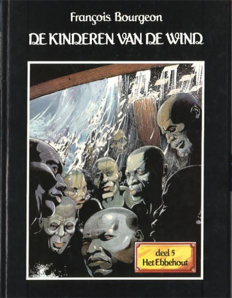 De kinderen van de wind 5 Het ebbehout