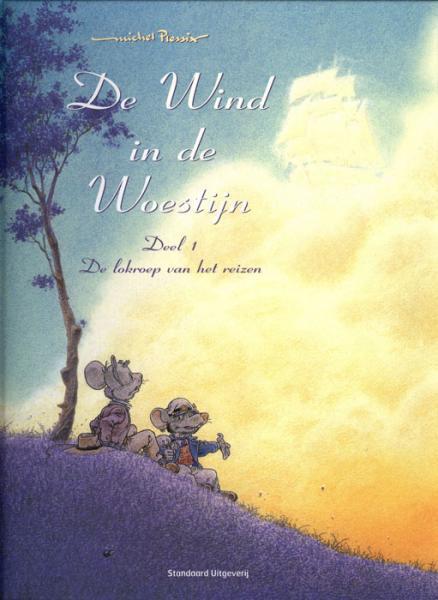De wind in de woestijn 1 De lokroep van het reizen