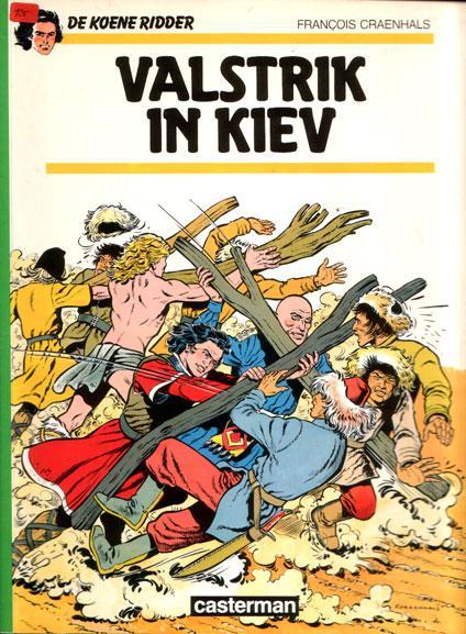 De Koene Ridder 15 Valstrik in Kiev