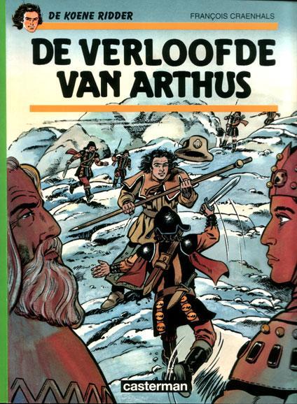 De Koene Ridder 19 De verloofde van Arthus