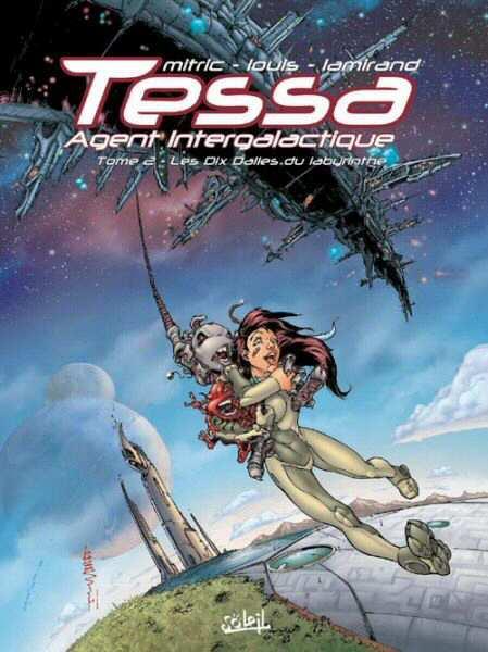 Tessa, Intergalactische agente 2 Les dix dalles du Labyrinthe
