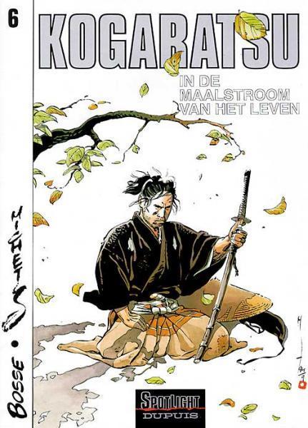 Kogaratsu 6 In de maalstroom van het leven