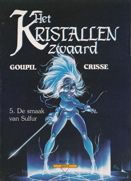 Het kristallen zwaard 5 De smaak van sulfur